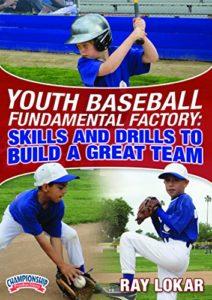 Ray Lokar Fundamentals Factory pour Youth Veste de baseball: Compétences et perceuses pour Construire un excellent Team (DVD)
